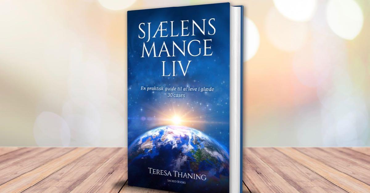 Sjælens mange liv - bog - Teresa Thaning