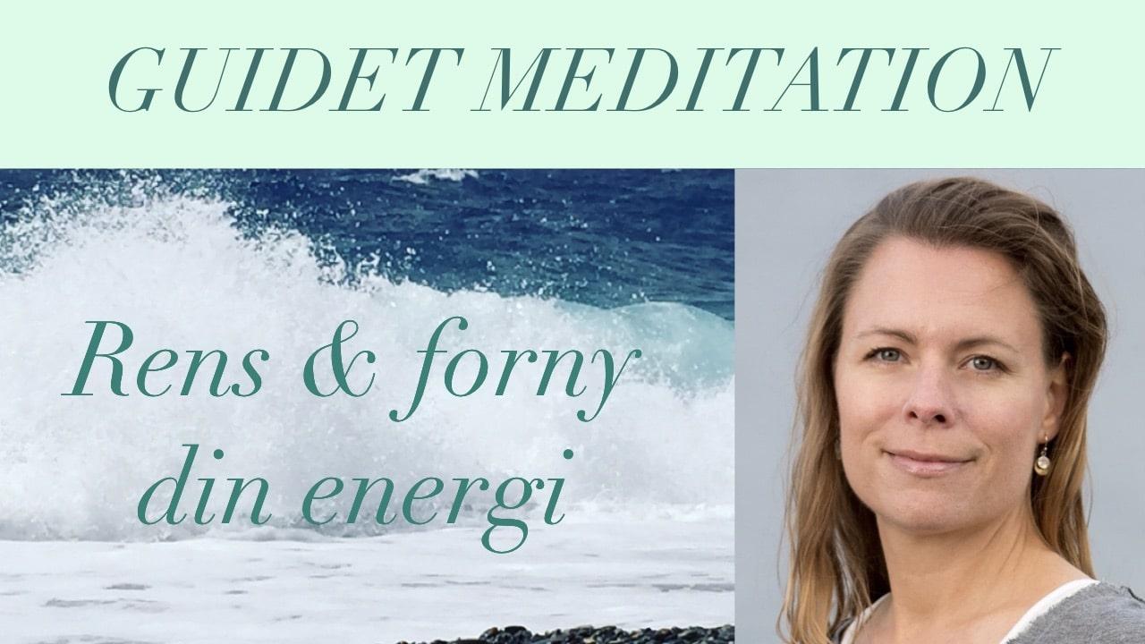 Gratis meditation - Rens og forny din energi - Teresa Thaning