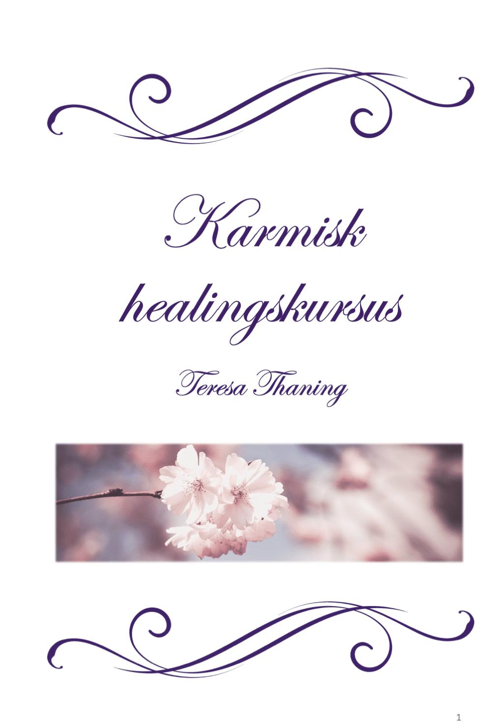 Karmisk Healing Teresa Thaning kursus bog