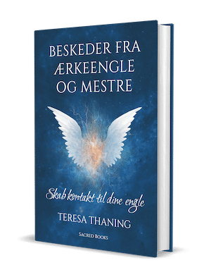 Beskeder fra ærkeengle og mestre - Teresa Thaning