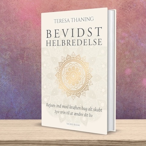 Bevidst helbredelse bog Teresa Thaning